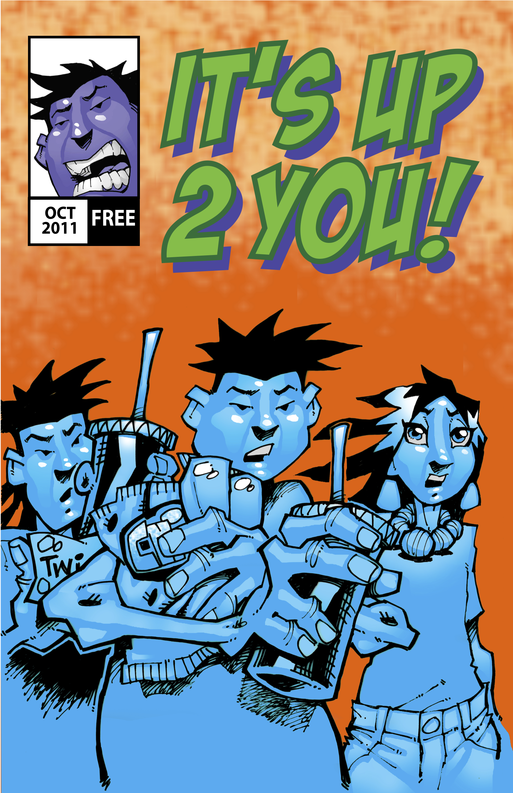 """Cover of the """"It's Up 2 You!"""" comic book"""
