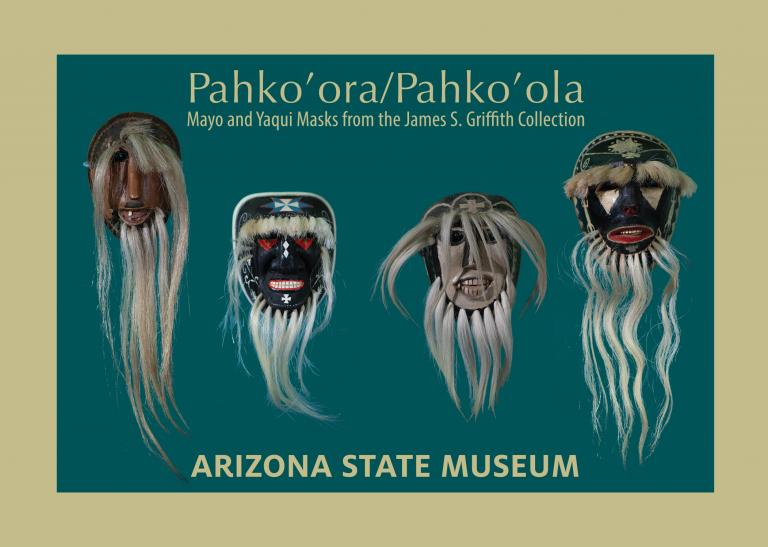 This image is the exhibit postcard. It depicts the title of the exhibit above four masks: two Mayo masks and two Yaqui masks right to left.